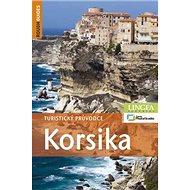 Korsika: Turistický průvodce - Kniha