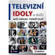 Televizní idoly: a další - Kniha
