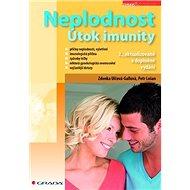 Neplodnost: Útok imunity, 2., aktualizované a doplněné vydání