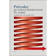 Průvodce po světové literární teorii 20. století - Kniha
