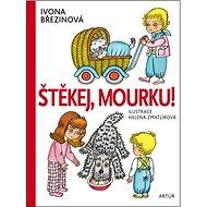 Štěkej, Mourku! - Kniha