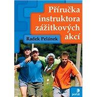 Příručka instruktora zážitkových akcí - Kniha