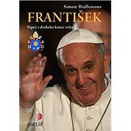 František Papež z druhého konce světa - Kniha