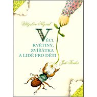 Věci, květiny, zvířátka a lidé pro děti - Kniha