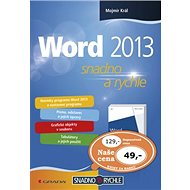 Word 2013: snadno a rychle - Kniha