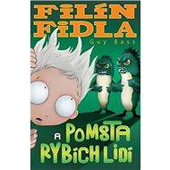 Filín Fidla a pomsta rybích lidí - Kniha