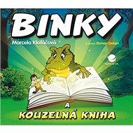 Binky a kouzelná kniha: Binky and the Book of Spells - Kniha