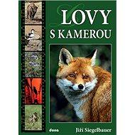 Lovy s kamerou - Kniha