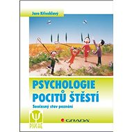 Psychologie pocitů štěstí: Současný stav poznání
