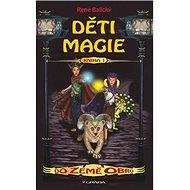 Děti Magie Do země obrů: Kniha 1 - Kniha
