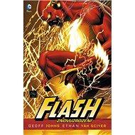 Flash Znovuzrození - Kniha