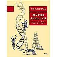 Mýtus evoluce - Kniha
