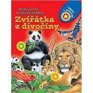 Zvířátka z divočiny: Moje první zvuková knížka - Kniha