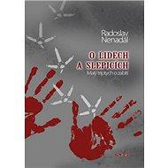 O lidech a slepicích: Malý triptych o zabití - Kniha