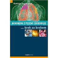 Minimum z plicní chirurgie krok za krokem - Kniha