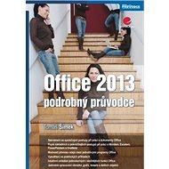 Office 2013: podrobný průvodce - Kniha