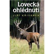 Lovecká ohlédnutí - Kniha