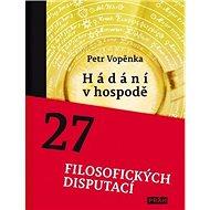 Hádání v hospodě: 27 filosofických disputací - Kniha