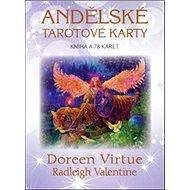 Andělské tarotové karty: Kniha a 78 kaert - Kniha