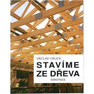Stavíme ze dřeva - Kniha