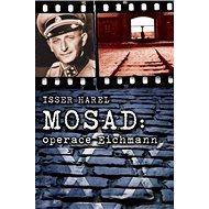 Mosad: operace Eichmann - Kniha