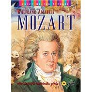 Wolfgang Amadeus Mozart: Minibiografie hudebního génia - Kniha