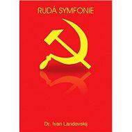 Rudá symfonie - Kniha