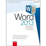 Microsoft Word 2013: Podrobná uživatelská příručka - Kniha