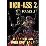 Kick-Ass 2 Nářez 2