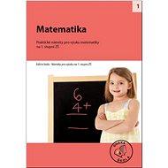 Matematika na 1. stupni ZŠ: Praktické náměty pro výuku matematiky - Kniha
