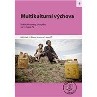 Multikulturní výchova na 1. stupni ZŠ: Praktické náměty pro výuku - Kniha
