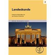 Landeskunde pro 2. stupeň ZŠ: Praktische Materiallien für den Deutsch Unterricht - Kniha