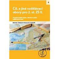 ČJL a jiné vzdělávací obory II. pro 2. stupeň ZŠ: Propojení českého jazyka a literatury s jinými vzd - Kniha