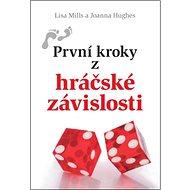 První kroky z hráčské závislosti - Kniha
