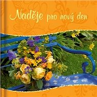 Naděje pro nový den - Kniha