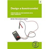 Design a konstruování pro 2. stupeň ZŠ: Praktické náměty pro výuku tématického okruhu Design a konst