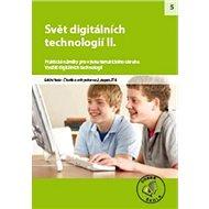 Svět digitálních technologií II. pro 2. stupeň ZŠ: Praktické náměty pro výuku tematického okruhu Vyu - Kniha