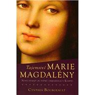 Tajemství Marie Magdalény: Nové důkazy ze svitků objevených v Egyptě - Kniha