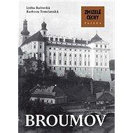 Zmizelé Čechy Broumov