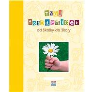 Tvůj Fotodeníček od školky do školy Kluci - Kniha