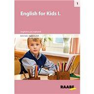 English for Kids I.: Angličtina pro nejmenší - Kniha