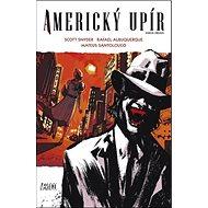 Americký upír: Kniha druhá