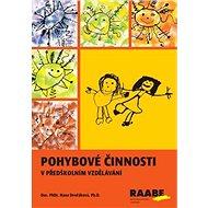 Pohybové činnosti pro předškolní vzdělávání - Kniha
