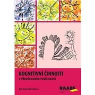 Kognitivní činnosti pro předškolní vzdělávání - Kniha