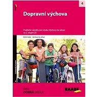 Dopravní výchova na 2. stupni ZŠ: Praktické náměty pro výuku Výchova ke zdraví - Kniha