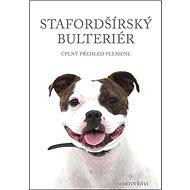 Stafordšírský bulteriér - Kniha