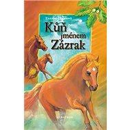 Kůň jménem Zázrak - Kniha