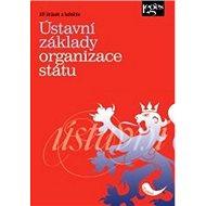 Ústavní základy organizace státu - Kniha