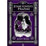 Staré pověsti pražské - Kniha