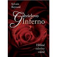 Gabrielovo Inferno: Hříšné odstíny vášně - Kniha